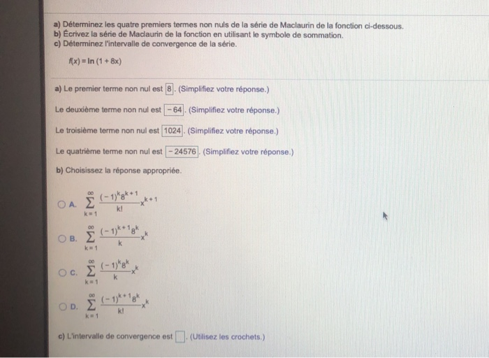 Solved Find The Maclaurin Series Of F X Ln 1 8x And Chegg Com