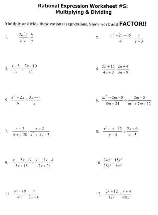 Solved: Rational Expression Worksheet #5: Multiplying & Di... Chegg.com