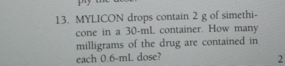 Solved 13 Mylicon Drops Contain 2 G Of Simethi Cone In Chegg Com