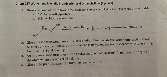 Solved: Chem 227 Worksheet 9: Allylic Bromination And Orga ...