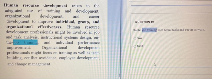 Solved Question 19 On The Job Training Uses Actual Tasks Chegg Com