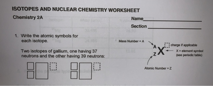 Solved Isotopes And Nuclear Chemistry Worksheet Chemistry Chegg Com
