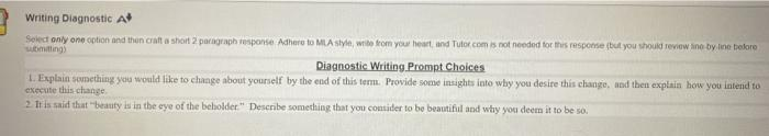 Writing Diagnostic A Select only one option and then craft a short 2 paragraphesponse Adhere to MLA style, wide from your hea
