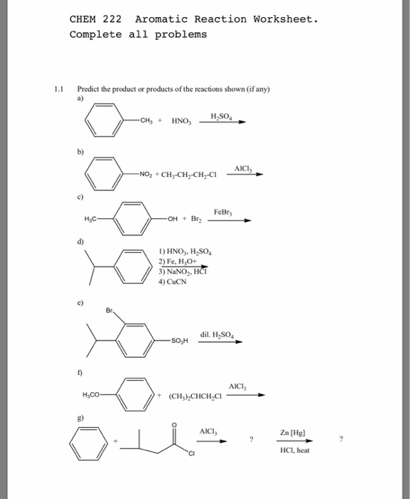 Solved: CHEM 222 Aromatic Reaction Worksheet. Complete All ...