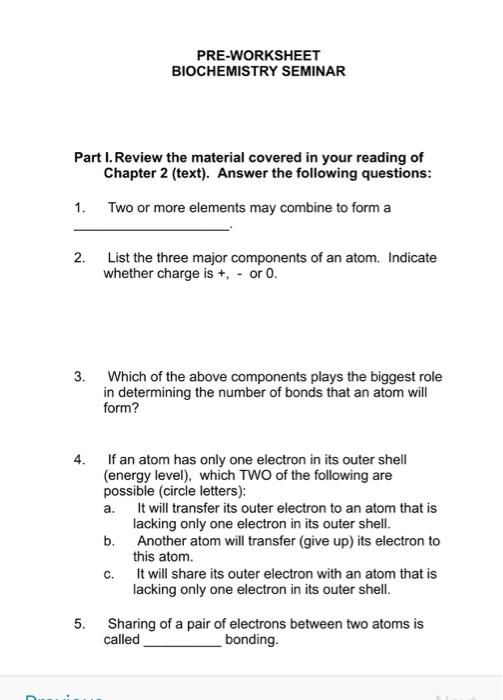 Solved: PRE-WORKSHEET BIOCHEMISTRY SEMINAR Part I. Review ...