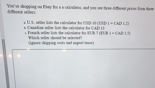 Solved You Re Shopping On Ebay For A A Calculator And Yo Chegg Com