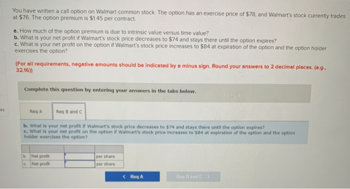 Walmart Call In Number >> Solved You Have Written A Call Option On Walmart Common S
