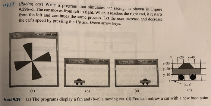 Solved: **9 17 (Racing Car) Write A Program That Simulates