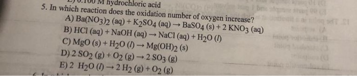 Solved: LJU.100 M Hydrochloric Acid 5. In Which Reaction D ...