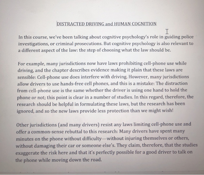 solved ert onow these  steps  read this short essay  distracted driving and human cognition i in this course weve been talking  about cognitive psychologys