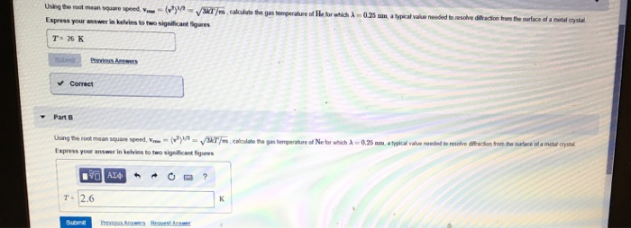 /m.calculate the gas temperature of He for which 0.25 mm. typical value need to resolve action from the surface of a metal cr