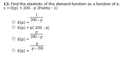 Solved Find The Elasticity Of The Demand Function As A Fu