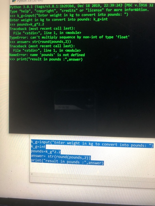 Solved This Is In Python 3 8 1i M Writing My Own Program Chegg Com