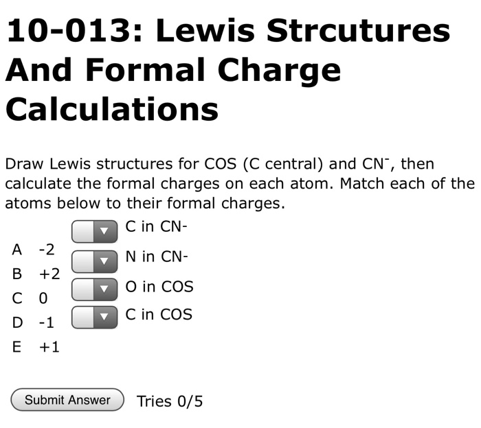 Solved 10 013 Lewis Strcutures And Formal Charge Calcula Chegg Com
