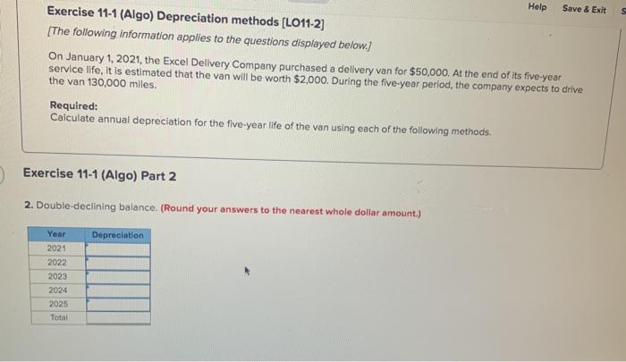 Solved: Help Save & Exits Exercise 11-1 (Algo) Depreciatio ...