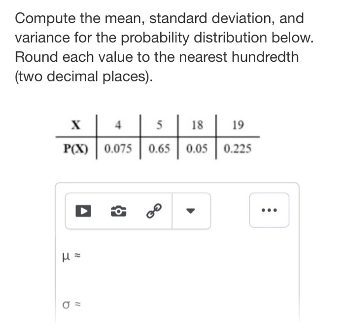 Solved: Compute The Mean, Standard Deviation, And Variance