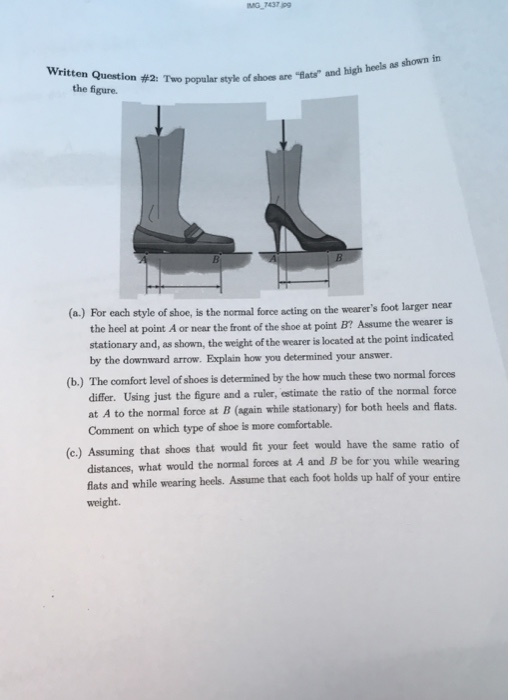 Solved: Written Question #2: Two Popular Style Of Shoes Ar