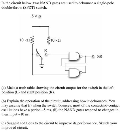 Solved: In The Circuit Below, Two NAND Gates Arc Used To D ... on