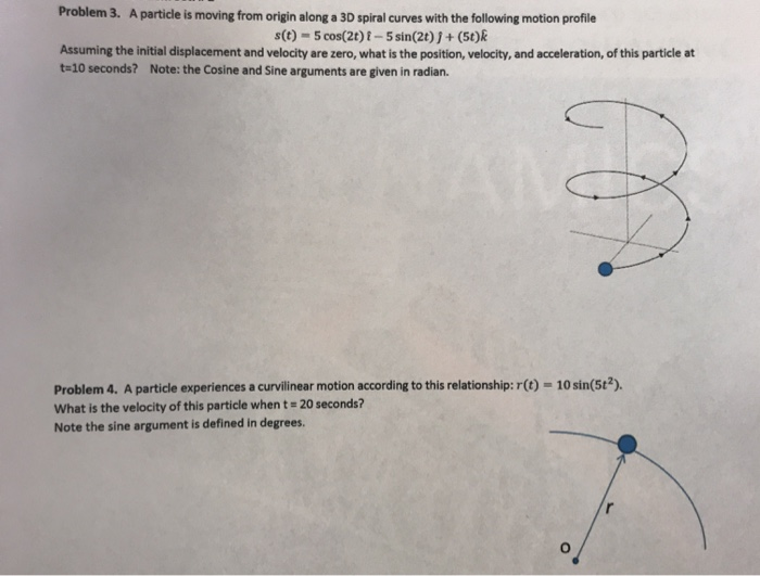 Solved: Problem 3  A Particle Is Moving From Origin Along