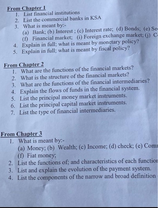 From Chapter 1 1. List financial institutions 2. List the commercial banks in KSA 3. What is meant by:- (a) Bank; (b) Interes