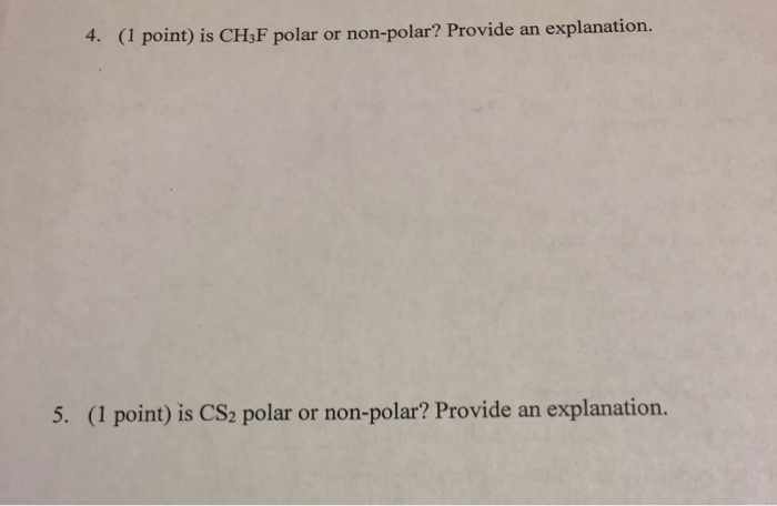 Solved 1 Point Is Ch3f Polar Or Non Polar Provide An E Chegg Com