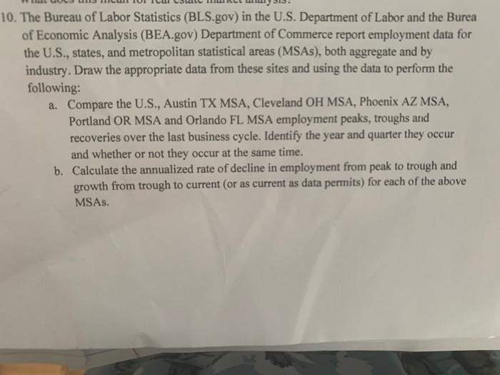 LUULJ LJ CU ULICU S RCL les 10. The Bureau of Labor Statistics (BLS.gov) in the U.S. Department of Labor and the Burea of Eco