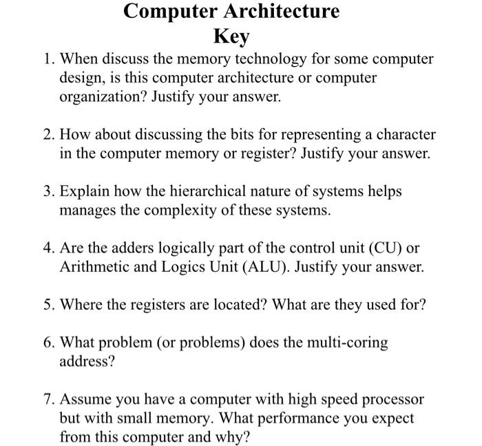 Solved Computer Architecture Key 1 When Discuss The Memo Chegg Com