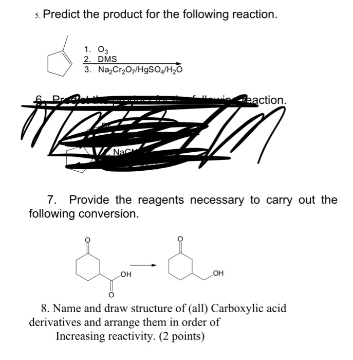 Solved: 5  Predict The Product For The Following Reaction