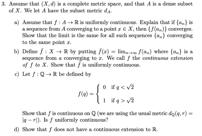 Solved 3 Assume That X D Is A Complete Metric Space