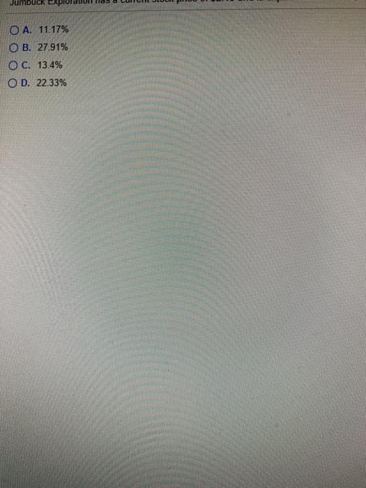 Jumbuck XIUDU . ILIJUN OA. 11.17% O B. 27.91% O C. 13.4% OD. 22.33% IEEE EEE