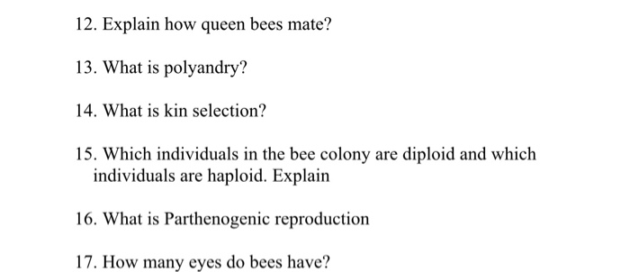 Solved 12 Explain How Queen Bees Mate 13 What Is Polya Chegg Com