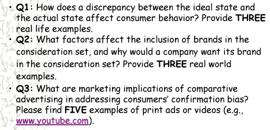 Q1: How does a discrepancy between the ideal state and the actual state affect consumer behavior? Provide THREE real life exa