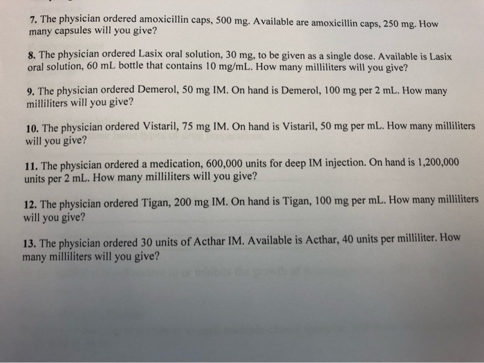 Solved: 7  The Physician Ordered Amoxicillin Caps, 500 Mg