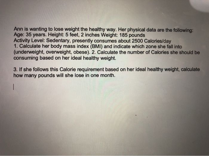 Solved: Ann Is Wanting To Lose Weight The Healthy Way  Her