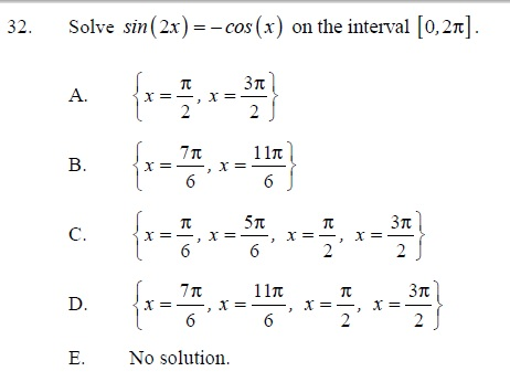 Solved: Solve Sin (2x) = -cos(x) On The Interval [0,2pi ...