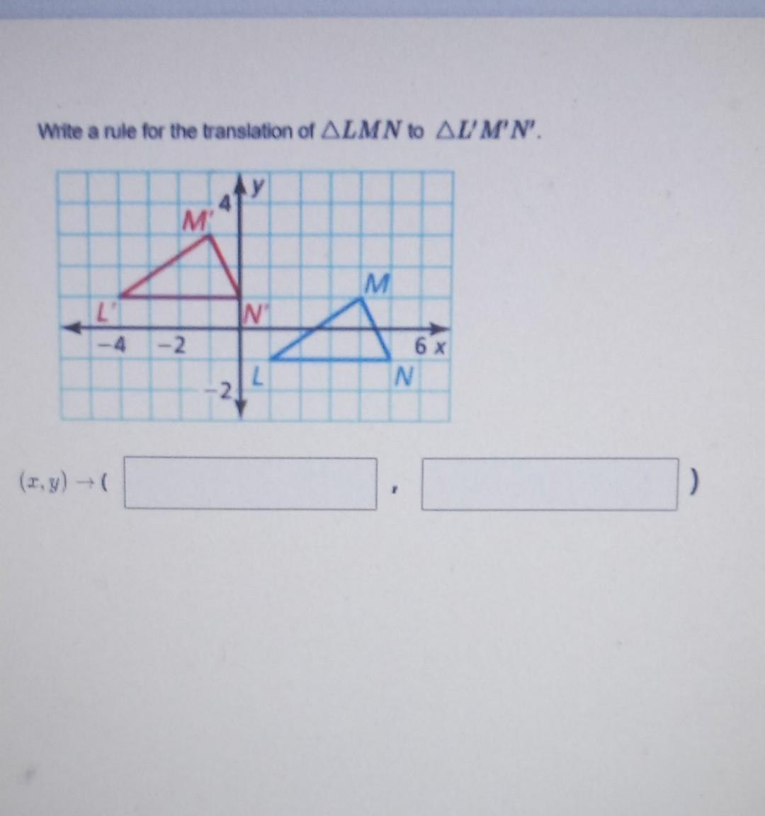 Solved write a rule for the translation of angle LMN to  Chegg.com