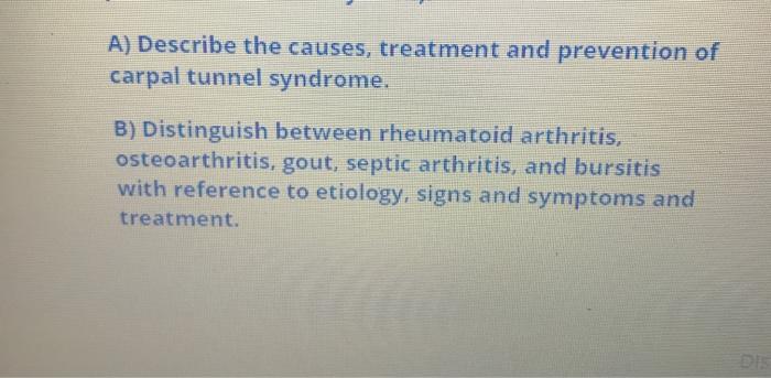 Solved A Describe The Causes Treatment And Prevention O Chegg Com