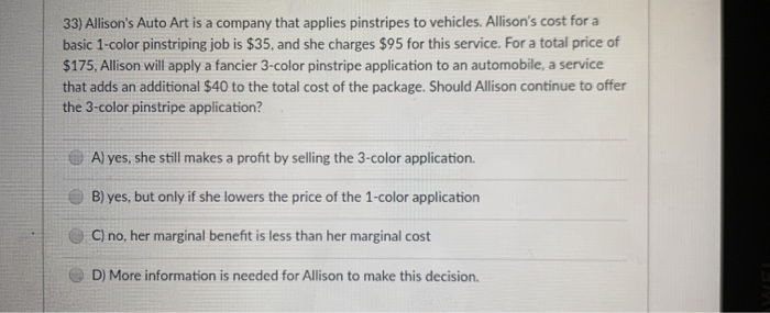 Solved 33 Allison S Auto Art Is A Company That Applies P Chegg Com